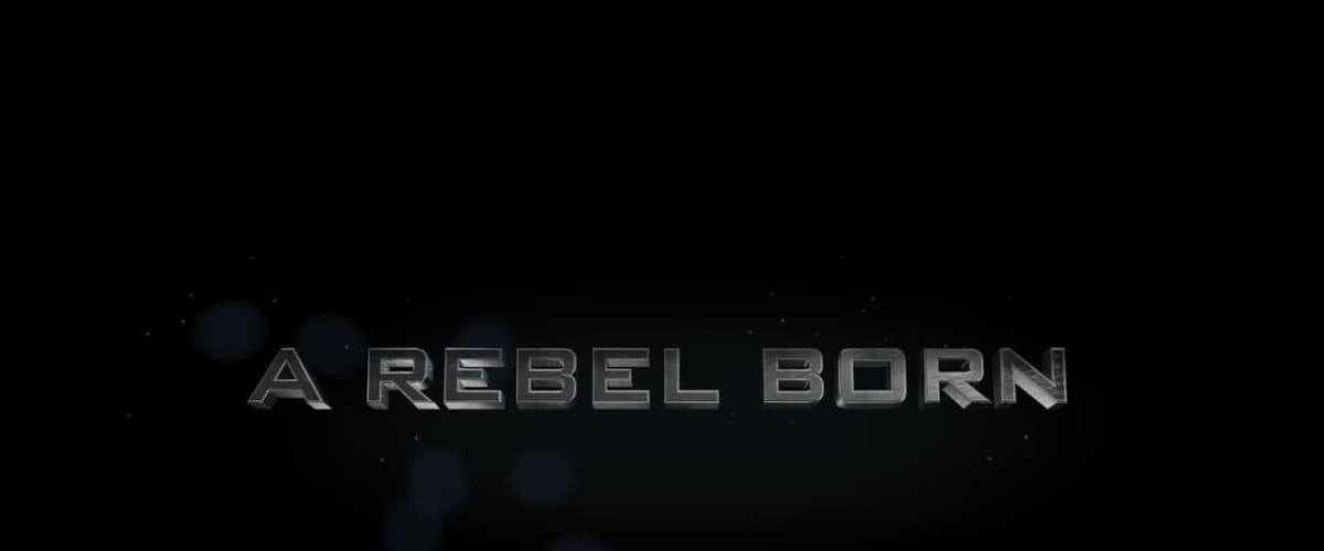 Watch A Rebel Born