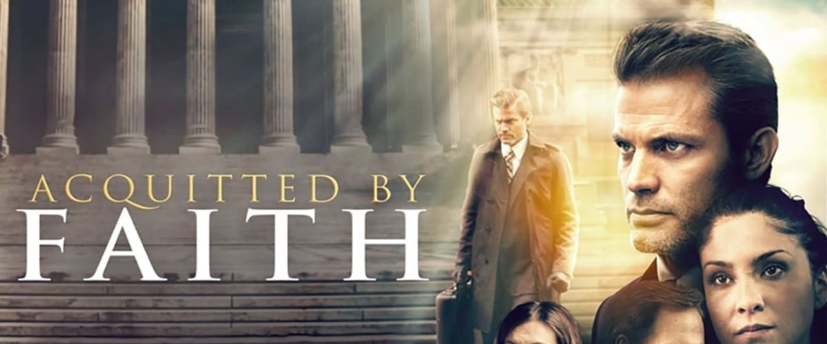 Watch Acquitted by Faith