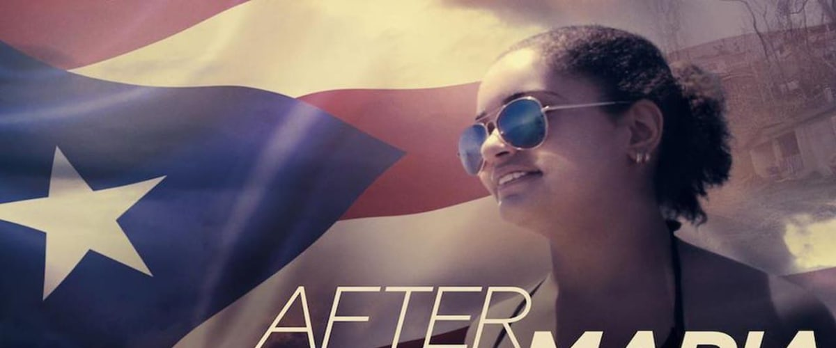 Watch After Maria