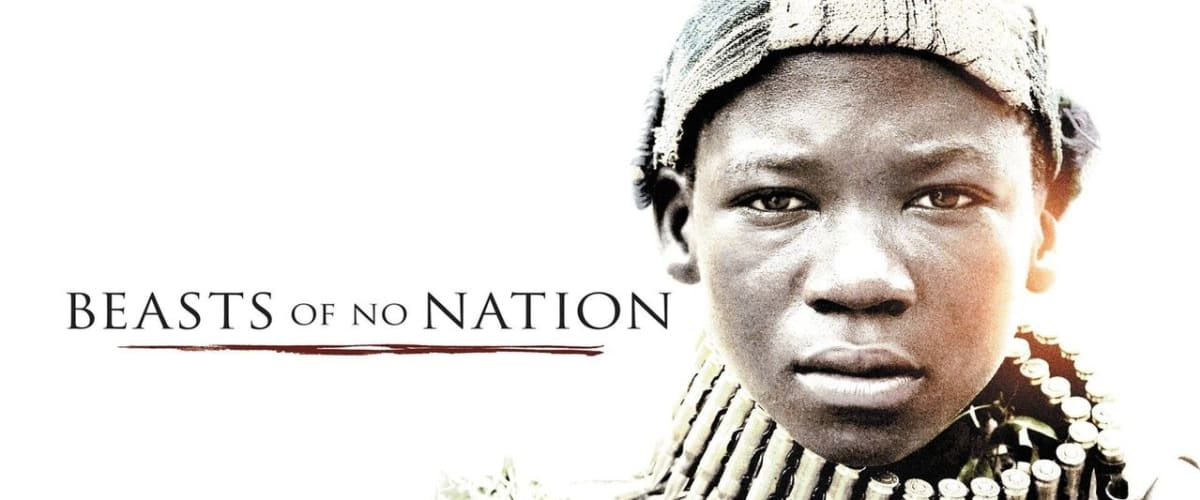 Watch Beasts of No Nation