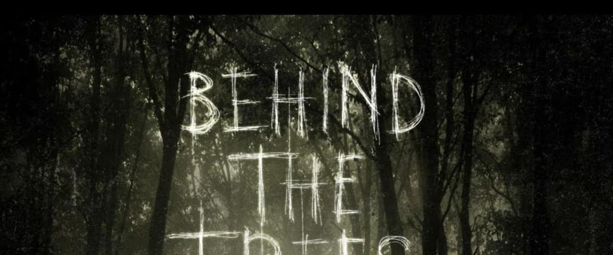 Watch Behind the Trees