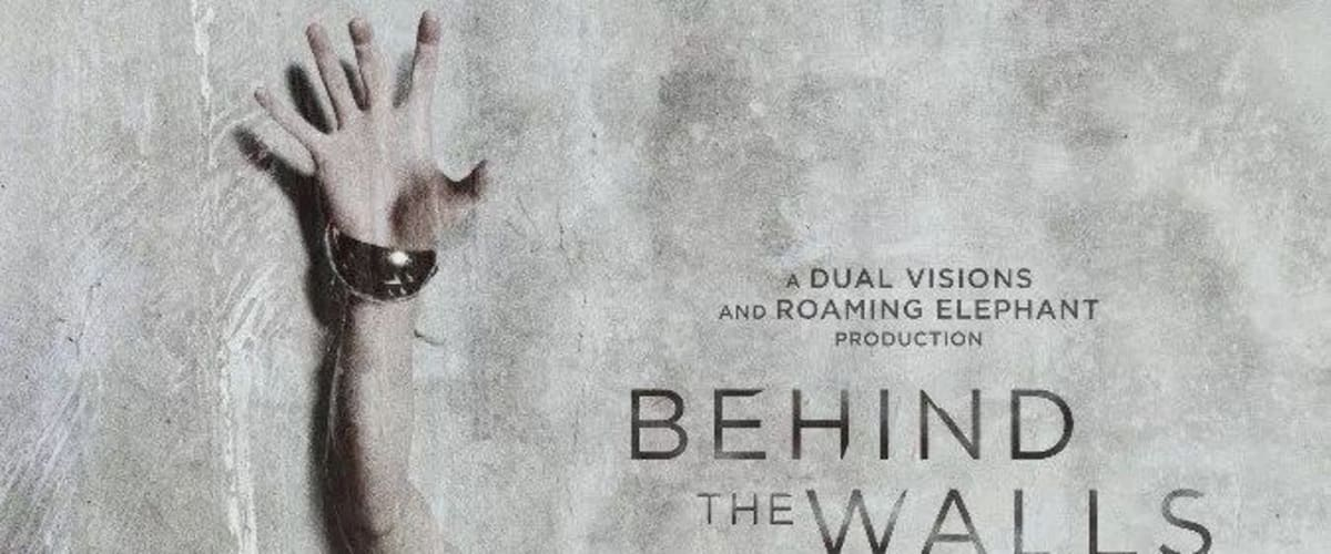 Watch Behind the Walls
