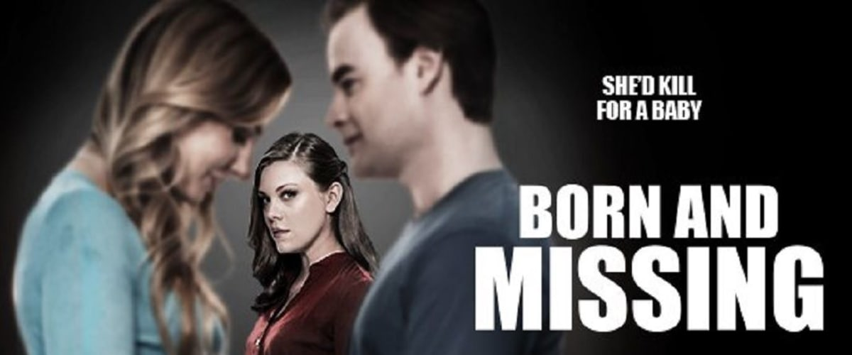 Watch Born and Missing