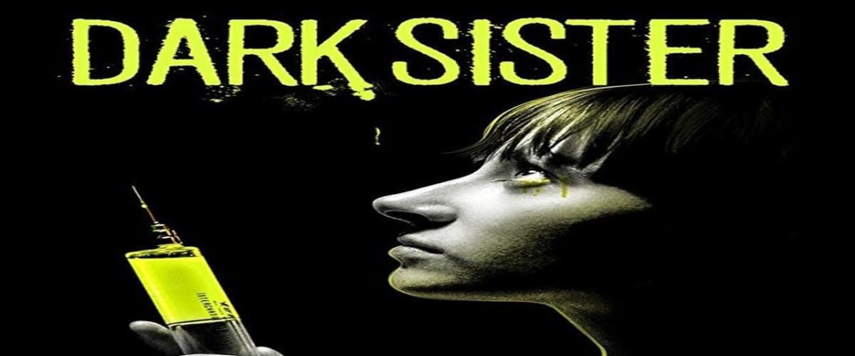 Watch Dark Sister