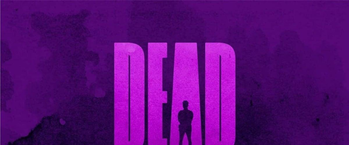 Watch Dead