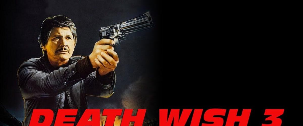 Watch Death Wish III Action