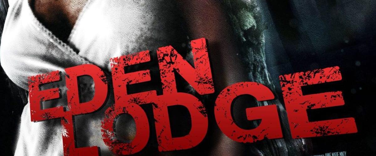 Watch Eden Lodge