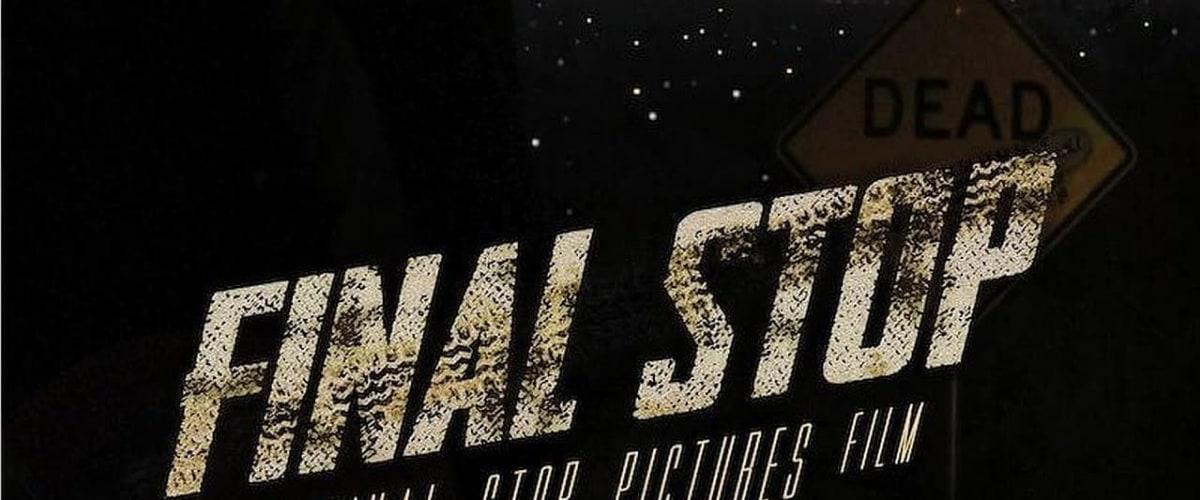 Watch Final Stop
