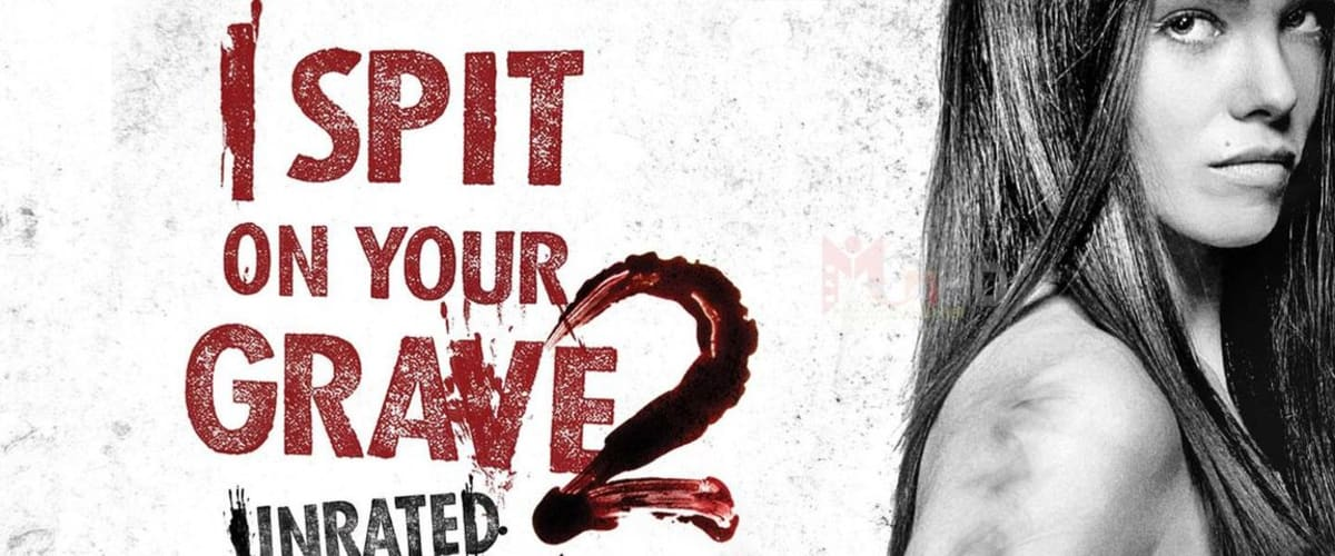 Watch I Spit On Your Grave 2 For Free Online | 123movies.com