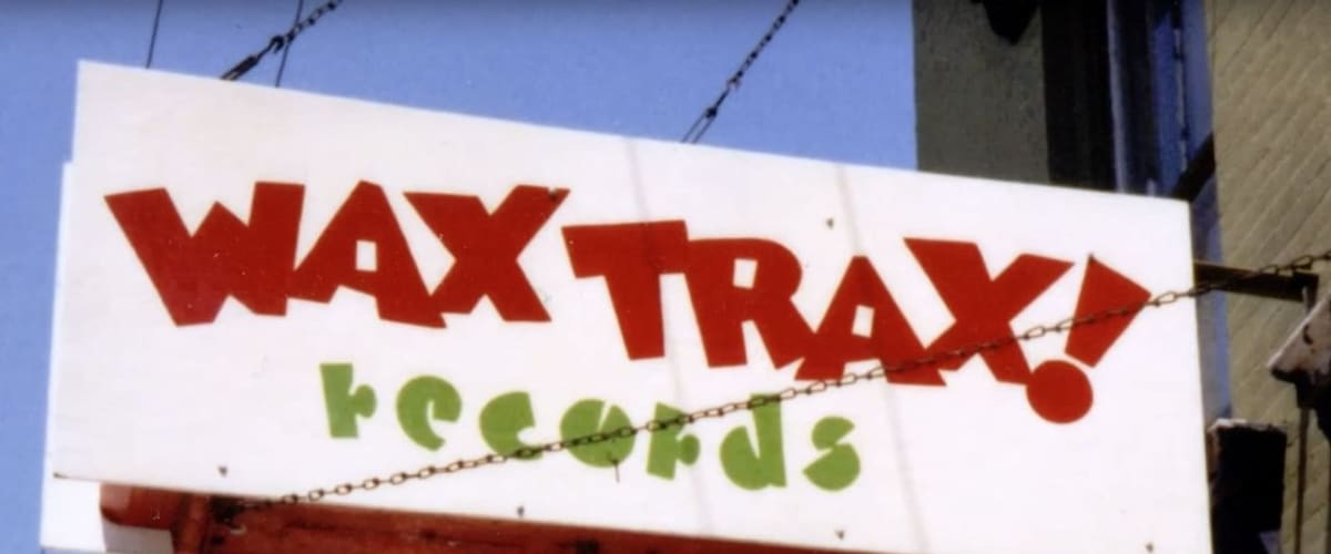 Watch Industrial Accident: The Story of Wax Trax! Records