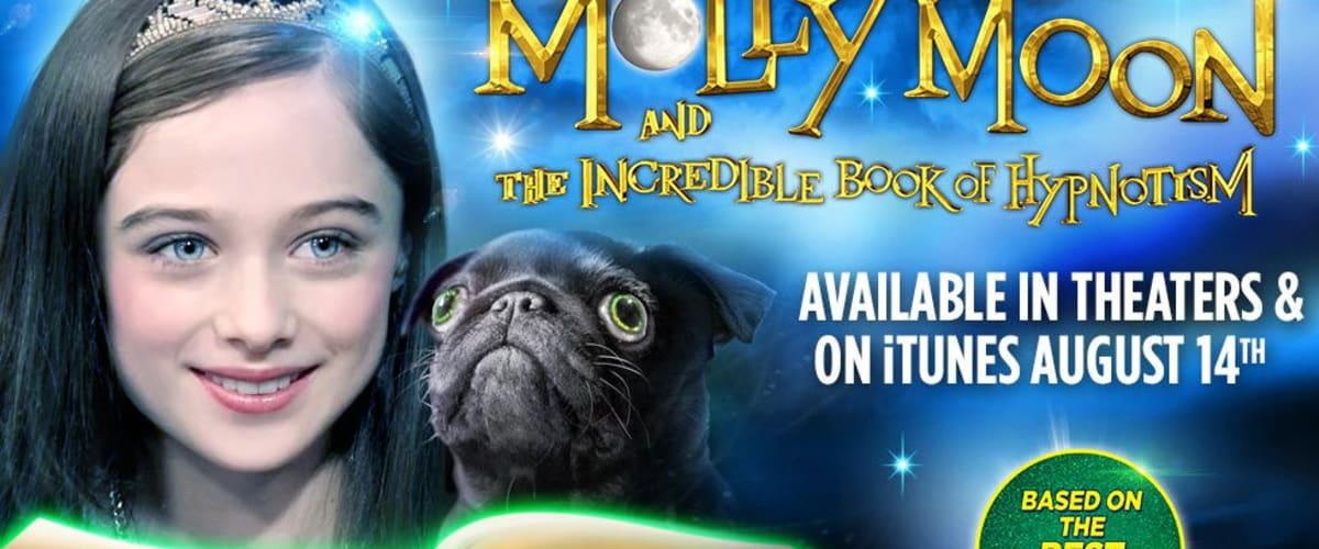 Watch Molly Moon and the Incredible Book of Hypnotism