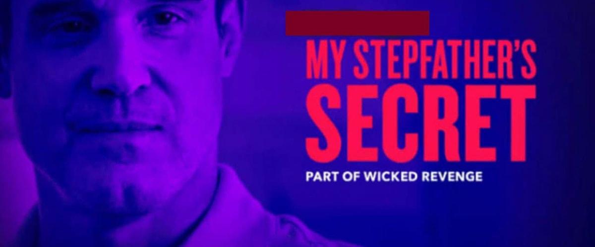Watch My Stepfather's Secret