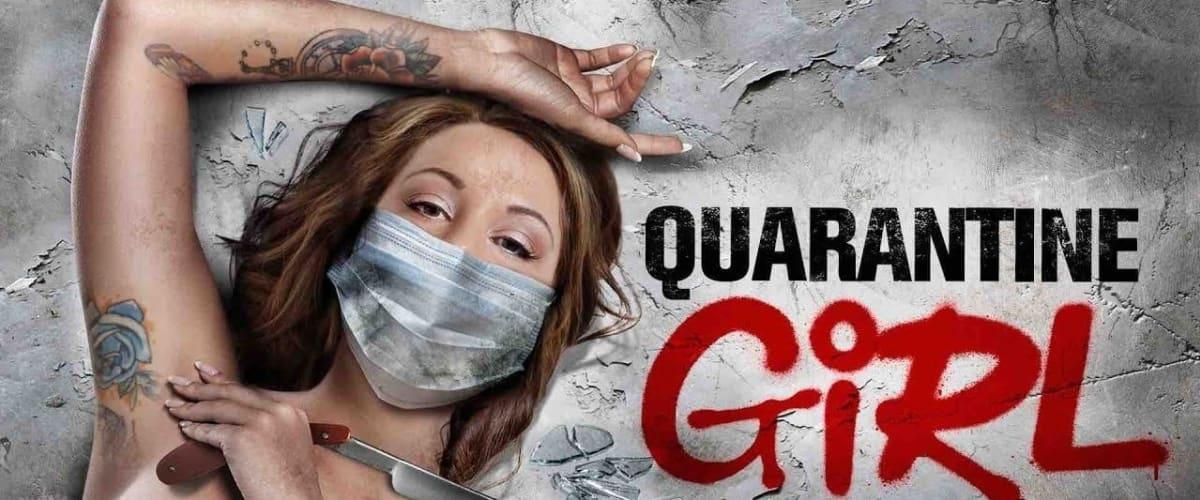 Watch Quarantine Girl