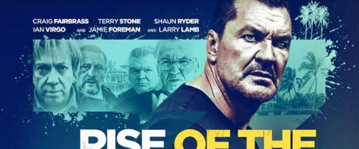 Watch Rise of the Footsoldier 3