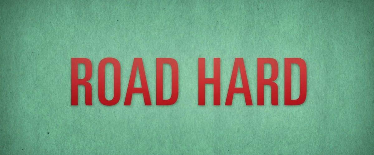 Watch Road Hard