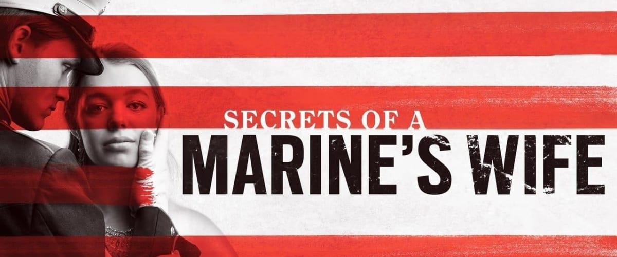 Watch Secrets of a Marine's Wife