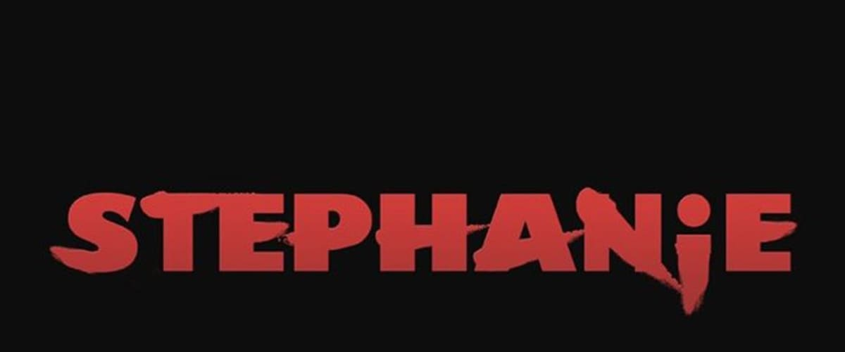 Watch Stephanie