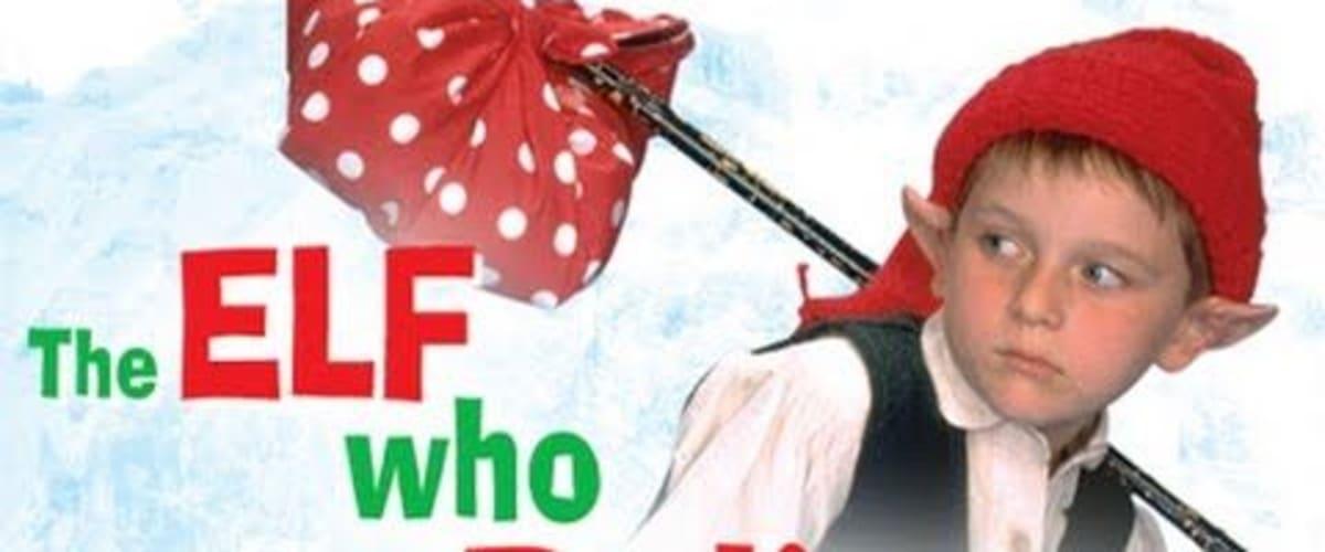 Watch The Elf That Didn't Believe