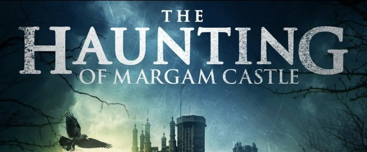 Watch The Haunting of Margam Castle