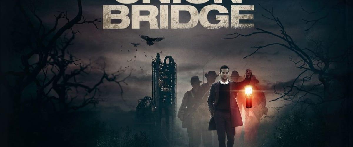 Watch Union Bridge