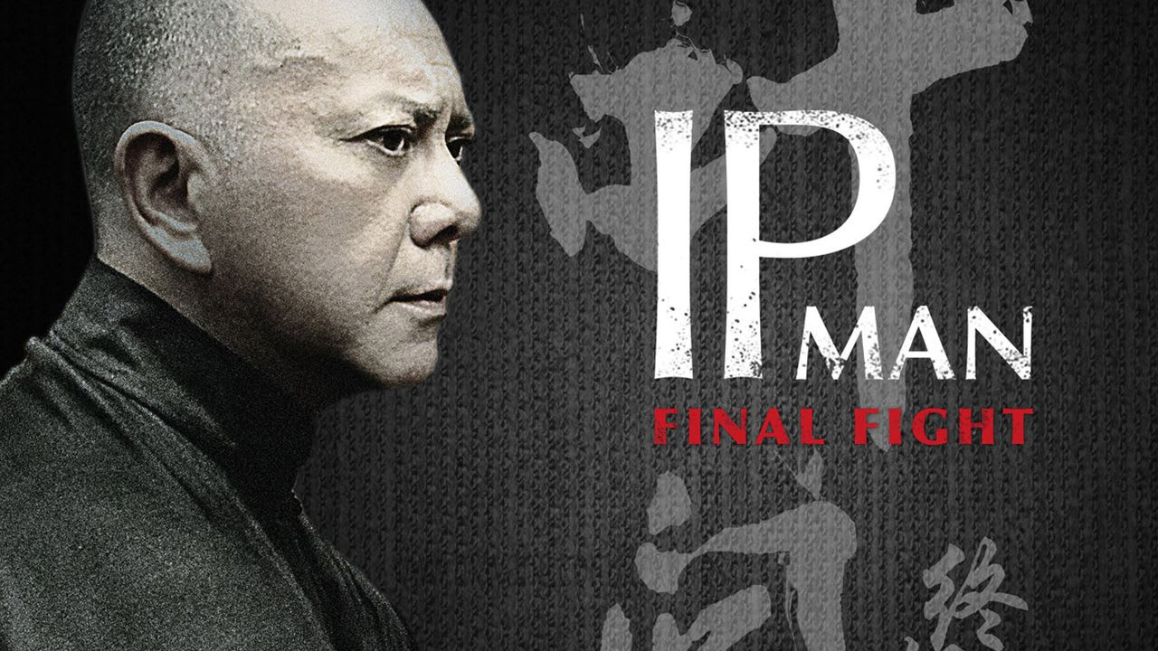 Watch Ip Man: The Final Fight For Free Online | 123movies.com