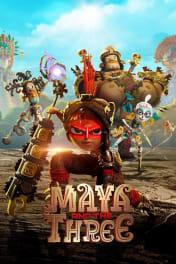Maya and the Three - Season 1