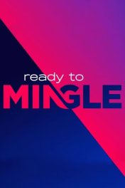Ready to Mingle - Season 1