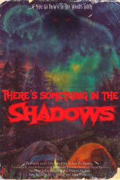 There's Something in the Shadows