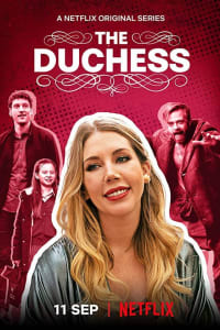 The Duchess - Season 1