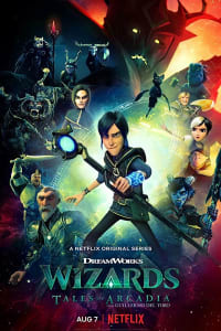 Wizards: Tales of Arcadia - Season 1