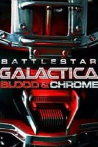 Battlestar Galactica Blood and Chrome