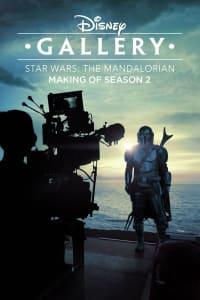 Disney Gallery: The Mandalorian - Season 2