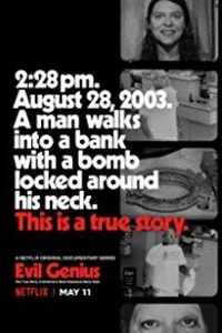 Evil Genius: The True Story of American's Most Diabolical Bank Heist – Season 1
