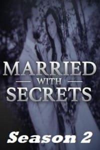 Married With Secrets - Season 2