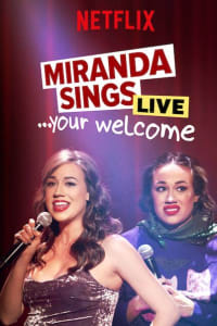 Miranda Sings Live... Your Welcome.
