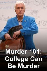 Murder 101: College Can Be Murder