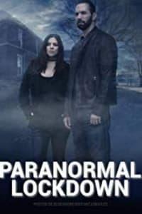 Paranormal Lockdown - Season 3