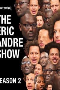 The Eric Andre Show - Season 2