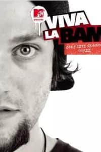 Viva La Bam - Season 03