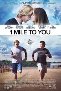 1 Mile to You | Bmovies