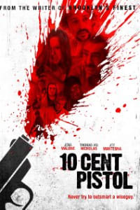 10 Cent Pistol | Watch Movies Online