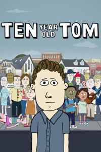 10-Year-Old Tom - Season 1 | Bmovies