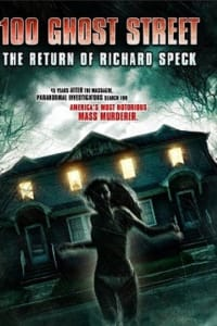 100 Ghost Street: The Return of Richard Speck | Watch Movies Online