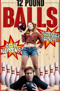 12 Pound Balls | Bmovies