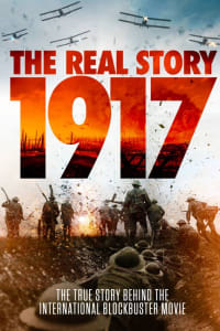 Watch 1917: The Real Story (2021) Fmovies
