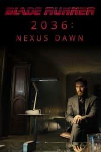 2036: Nexus Dawn | Bmovies