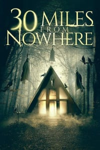 30 Miles from Nowhere | Bmovies