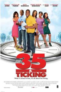 35 and Ticking | Bmovies