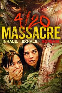 4/20 Massacre | Bmovies