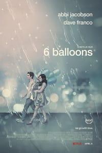 6 Balloons | Bmovies
